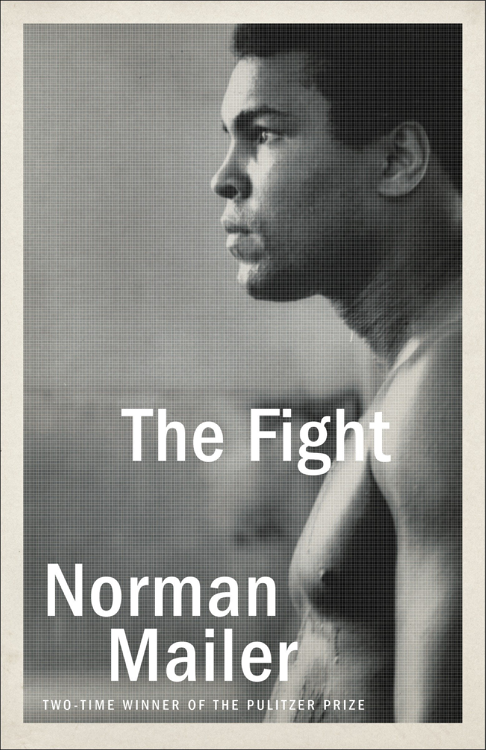 The Fight Book Cover - Book Review: The Fight by Norman Mailer