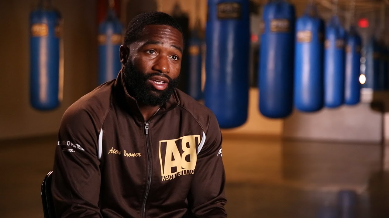 "Adrien Broner: ""I Had To Get Off My Ass."""